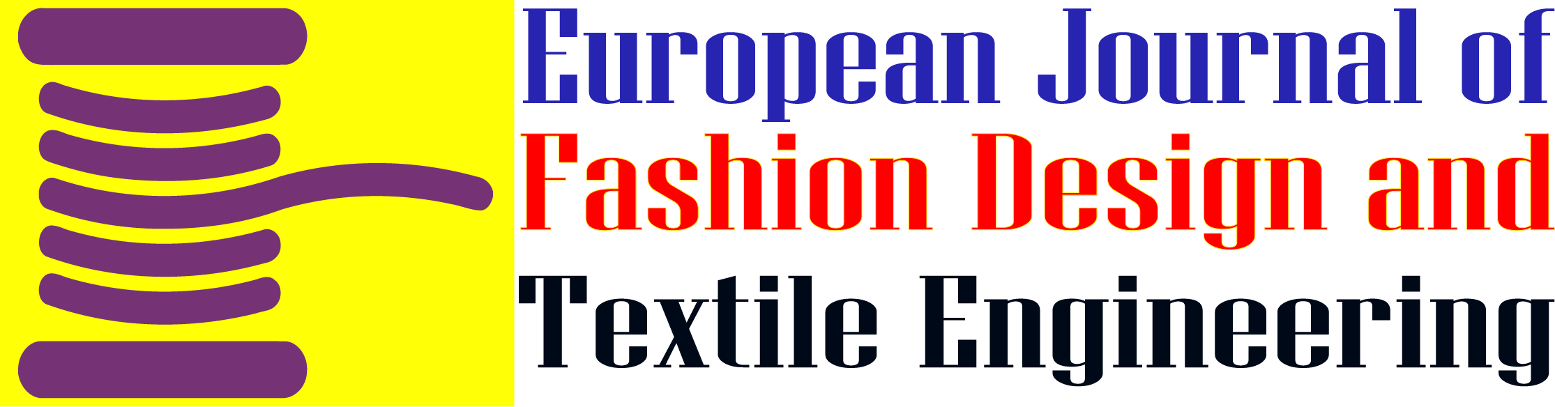 European Journal of Fashion and textile Engineering (EJFTE)
