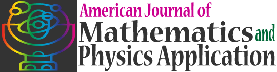American Journal of Mathematics and Physics Application (AJMPA)